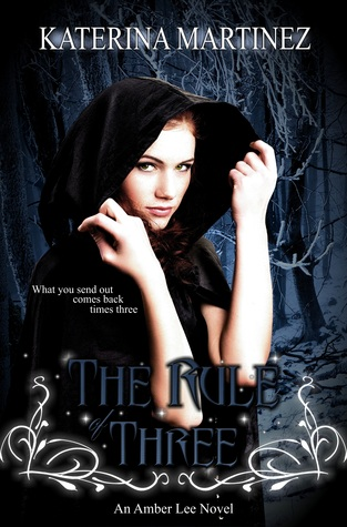 The Rule Of Three By Katerina Martinez