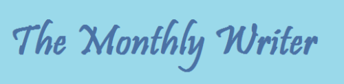 The Monthly Writer