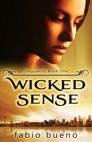Wicked Sense