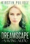 Dreamscape; Saving Alex