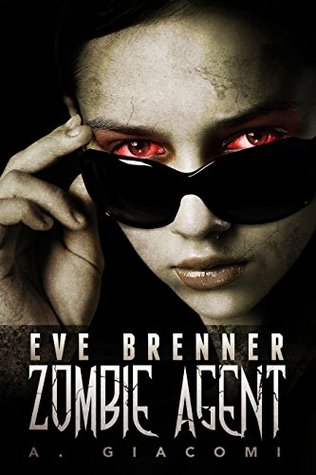 Eve Brenner; Zombie Agent