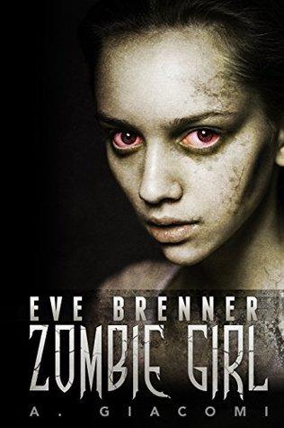 Eve Brenner; Zombie Girl