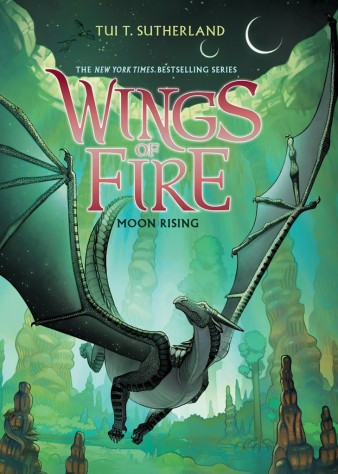 Moon Rising; Wings of Fire